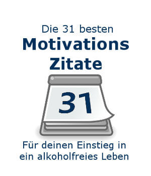 Selbsthilfe Alkoholproblem Motivationszitate