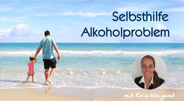 Beitragsbild Selbsthilfe Alkoholproblem