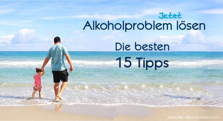 Beitragsbild: Alkoholproblem lösen