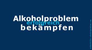 Beitragsbild: Alkoholproblem bekämpfen
