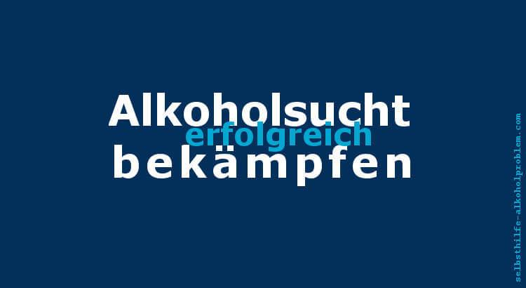 Beitragsfoto: Erfolgreich Alkoholsucht bekaempfen