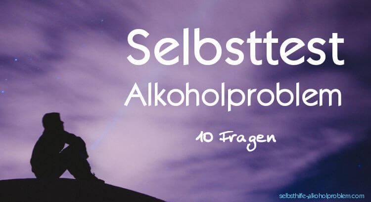 Beitragsbild: Alkoholproblem Test