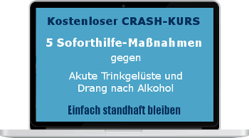 Crash-Kurs Alkoholdrang