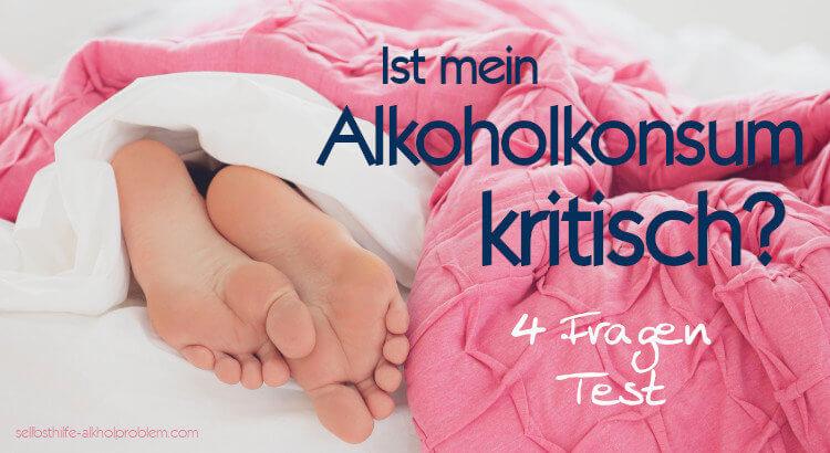 Alkoholiker Test 4 Fragen l Test und Tipps, was zu tun ist l